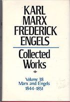 Karl Marx, Friedrich Engels: Collected Works, vol. 38, Marx and Engels: 1844-1851