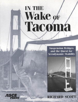 In the Wake of Tacoma: Suspension Bridges and the Quest for Aerodynamic Stability