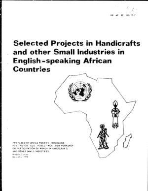 Selected Projects in Handicrafts and Other Small Industries in English-Speaking African Countries