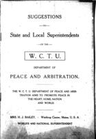 Suggestions to State and Local Superintendents of the W.C.T.U. Department of Peace and Arbitration