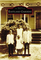 Images of America, Eastland Gardens