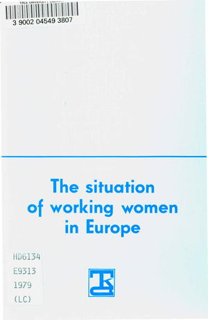 The Situation of Working Women In Europe: Regional Seminar in Budapest