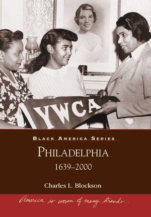 Black America, Philadelphia: 1639-2000