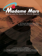 Women in Science, Madam Mars: Women and the Quest for Worlds Beyond