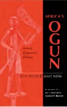 Africa's Ogun: Old World and New (Second Expanded Edition)