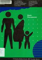 Better Health for Women and Children Through Family Planning: Basic Documents; La Contribution de la Planification Familiale à l'amélioration de la Santé des Femmes et des Enfants; La Contribución de la Planificación Familiar a la Salud de la Mujer y el Niño