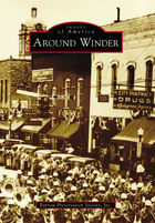 Images of America, Around Winder