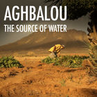 Aghbalou: The Source of Water