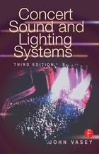 Concert Sound and Lighting Systems (Third Edition)