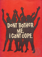 Playbill for Don't Bother Me, I Can't Cope by Vinnette Carroll and Micki Grant