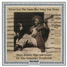 Never Let The Same Bee Sting You Twice - CD I