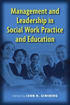 Management and Leadership in Social Work Practice and Education