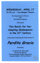 Handbill for This Bard's For You: Adapting Shakespeare in the 21st Century, a discussion of Perdita Gracia by Caridad Svich, Following the Production by Denison University Department of Theatre, Granville, OH, on April 17, 2002.