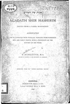 Agadath Shir Hashirim edited from a Parma manuscript, annotated and illustrated with parallel passages from numerous mss. and early prints, with a postscript on the history of the work