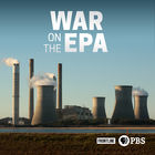 Frontline, Season 35, Episode 16, War on the EPA