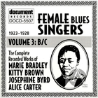 Female Blues Singers Vol. 3 B/C (1923-1928)