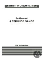 4 Strunge Sange