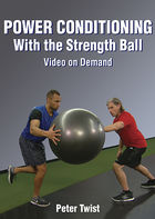 Strength Ball Training: Power Conditioning Program