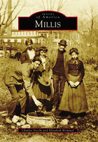 Images of America, Millis