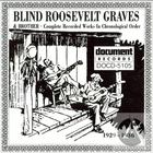Blind Roosevelt Graves (1929-1936)