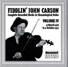 Fiddlin' John Carson: Complete Recorded Works In Chronological Order- Vol.4, 17 March 1926- 11 October 1927