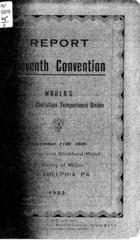 Report of the Eleventh Convention of the World's Woman's Christian Temperance Union, November 11th-16th, Belle Vue and Stratford Hotel and Academy of Music, Philadelphia, PA, 1922