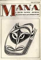 MANA: a SOUTH PACIFIC JOURNAL of LANGUAGE and LITERATURE Vol. 8, No. 2