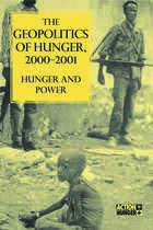 The Geopolitics of Hunger, 2000-2001: Hunger and Power