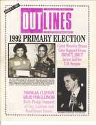 OUTLINES THE VOICE OF THE GAY AND LESBIAN COMMUNITY SPECIAL ELECTION GUIDE MARCH 11, 1992
