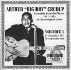 Arthur Big Boy Crudup Vol 1 1941 - 1946