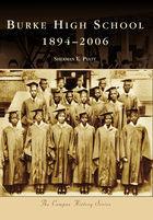 Campus History, Burke High School: 1894-2006