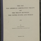 1929 Pan American Arbitration Treaty and the Treaty Between the United States and Mexico