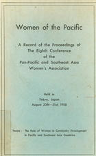 Women of the Pacific: A Record of the Proceedings of the Conference of the Pan-Pacific and Southeast Asia Women's Association