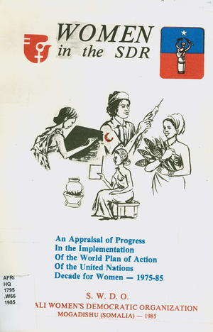 Women in the SDR (Somalia): An Appraisal of Progress in the Implementation of the World Plan of Action of the United Nations Decade for Women, 1975-1985