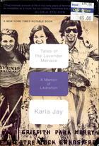 Tales of the Lavender Menace: A Memoir of Liberation