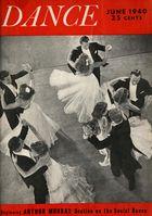 Dance (Magazine), Vol. 8, no. 1, June, 1940, Dance, Vol. 8, no. 1, June, 1940