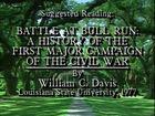 Civil War Journal, The Conflict Begins, Disc 2