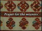 Chiapas: Prayer For the Weavers